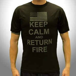 Keep Calm and Return Fire (Black) – Front