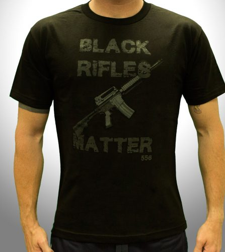 Black Rifles Matter - Front