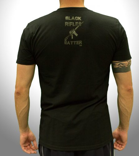 Black Rifles Matter - Back